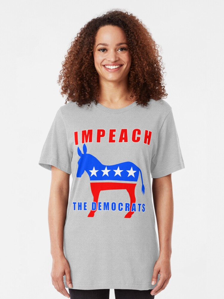 Alternate view of Pro Trump Impeach The Democrats Slim Fit T-Shirt