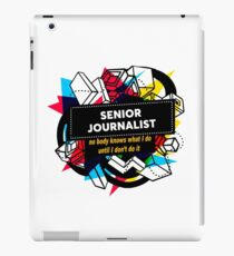 SENIOR JOURNALIST iPad Case/Skin