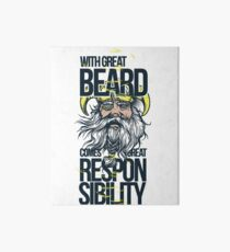 with great beard comes great responsibility Art Board