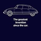 "Citroen DS Graphic art, ""Greatest invention since the car"" by RJWautographics"