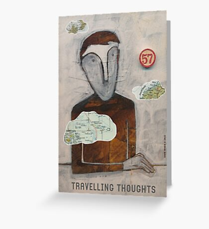 Travelling Thoughts Greeting Card