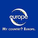 """My country? Europe."" LOGO + NAME by mycountryeurope"