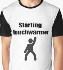 Starting Benchwarmer Graphic T-Shirt