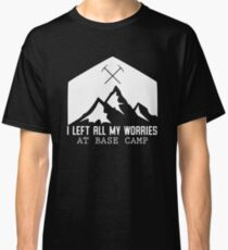 I Left All My Worries At Base Camp V2-White Classic T-Shirt