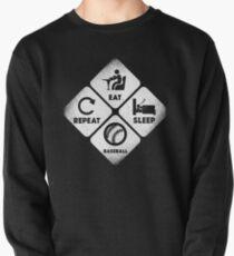 Essen, schlafen und Baseball Sweatshirt