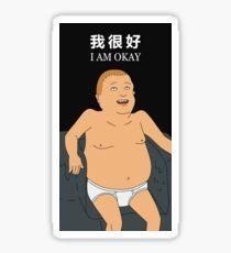 Bobby Hill - I Am Okay Sticker