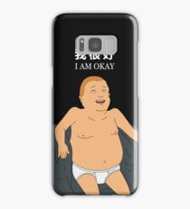 Bobby Hill - I Am Okay Samsung Galaxy Case/Skin