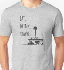 Eat. Drink. Travel. - Traveling Foodie Slim Fit T-Shirt