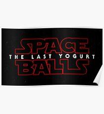 Spaceballs - The Last Yoghurt Poster