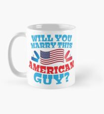 Will you marry this American guy? with silver proposal rings red white and blue Mug