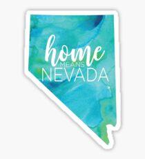 Home Means Nevada  Sticker