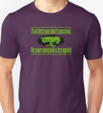 Green, If at first you don't succeed, fix your ponytail and try again T-Shirt