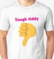 Tough tiddy T-Shirt