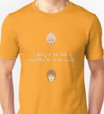 Dorothy In The Streets and Blanche In The Sheets T-Shirt