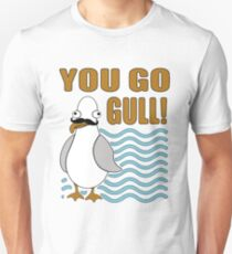 Funny Mustache Seagull You Go Gull T-Shirt