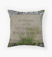 nothing happened Throw Pillow