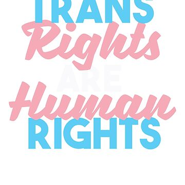 Trans Rights are Human Rights - Trump bans Trans by lepus74