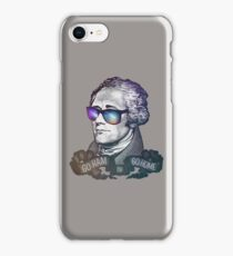 Hamilton: Go Ham or Go Home! iPhone Case/Skin