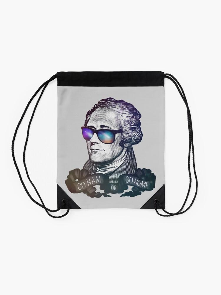 Alternate view of Hamilton: Go Ham or Go Home! Drawstring Bag