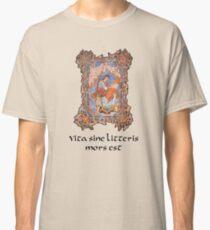 Vita sine littera mors est Camiseta clásica