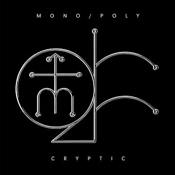 mono/poly - criptic by boxofmusic