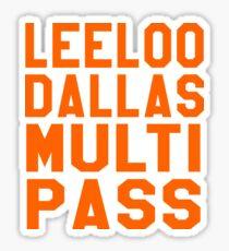 The Fifth Element - Leeloo Dallas Multi Pass Sticker