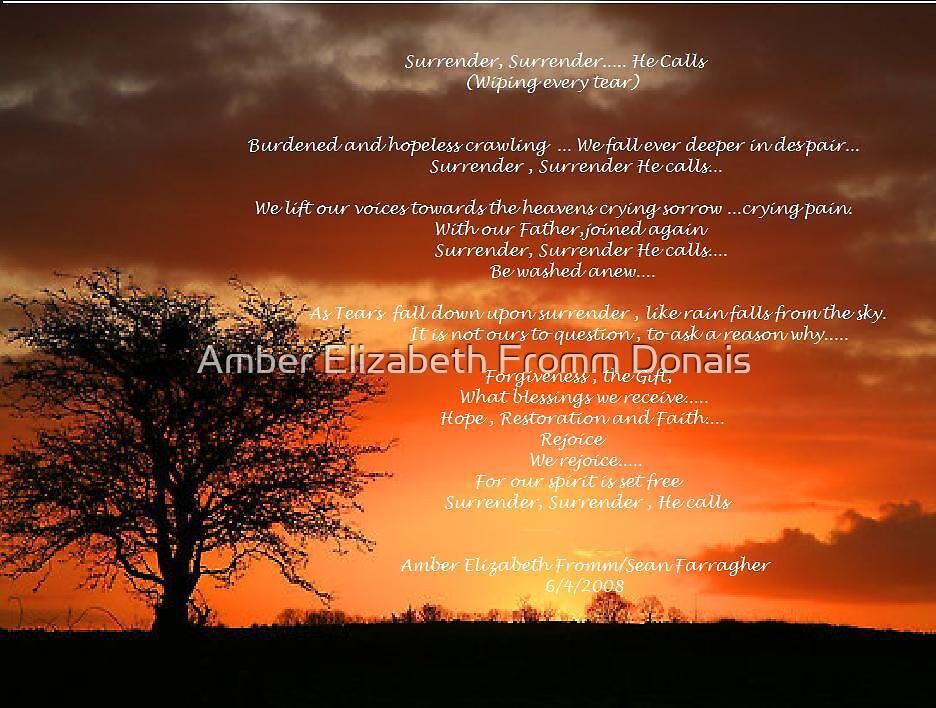 Surrender, Surrender, He Calls ... by Amber Elizabeth Fromm Donais
