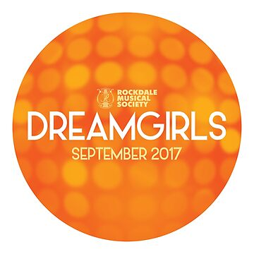 DREAMGIRLS - RMS 2017 by mrkenney