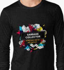 GARBAGE COLLECTOR Long Sleeve T-Shirt