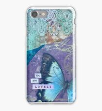 Mixed media art.  You are lovely. iPhone Case/Skin