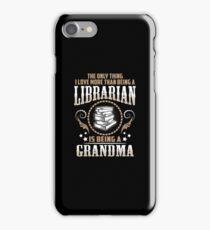Librarian Grandma Shirt iPhone Case/Skin
