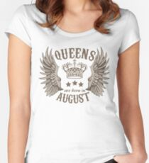 Queens Are Born In August Women's Fitted Scoop T-Shirt