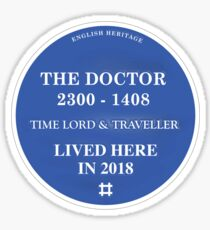 The Doctor lived here Sticker