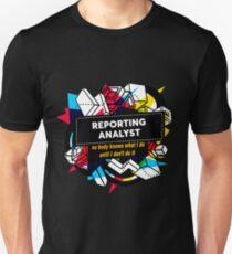 REPORTING ANALYST Unisex T-Shirt