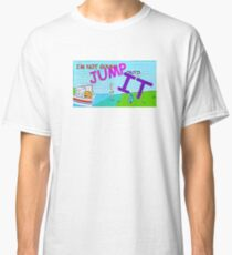 Most Memorable BFDI Quote Ever Classic T-Shirt