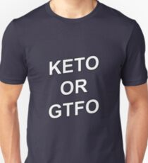 Keto T-Shirt for Fitness Freaks on the LCHF (Atkins) Diet  T-Shirt