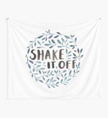 Shake it off! Wall Tapestry