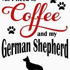 Coffee and my German Shepherd by Flaudermoon