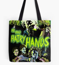 He Had Hairy Hands horror Poster Tote Bag