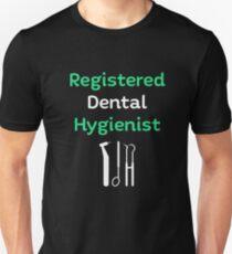 REGISTERED DENTAL HYGIENIST T-Shirt