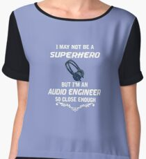 Not Superhero But Audio Engineer  Women's Chiffon Top