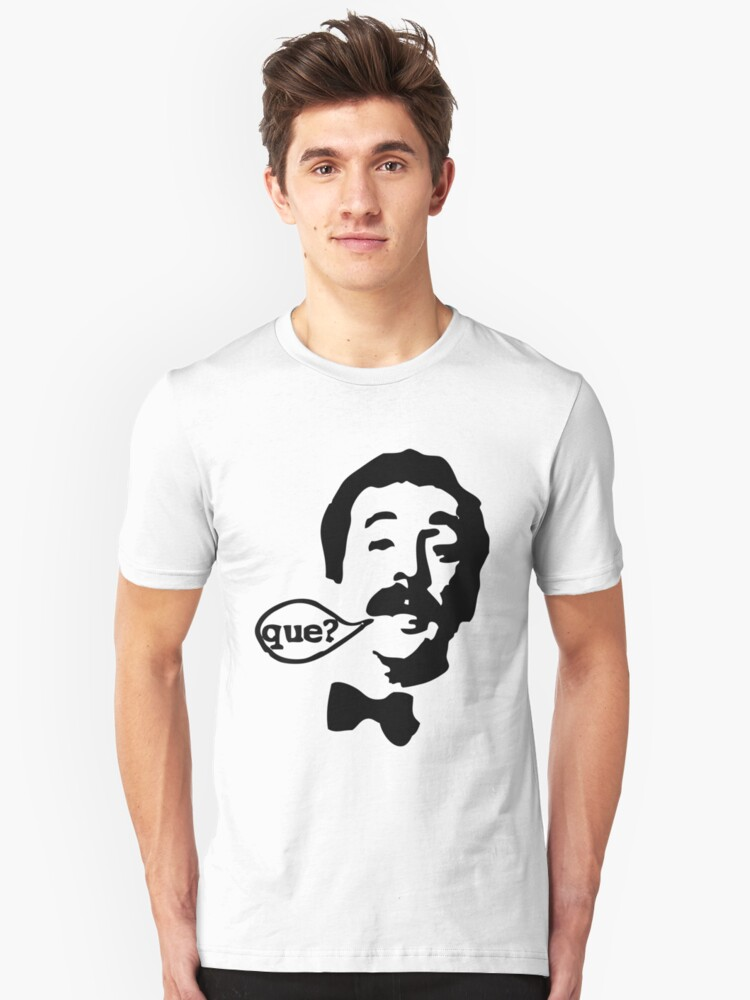 Fawlty Towers Manuel Que T-Shirt Unisex T-Shirt Front