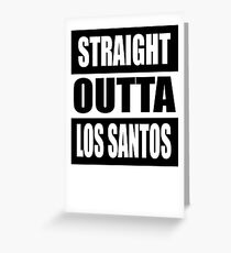Grand Theft Auto V: Straight Outta Los Santos  Greeting Card