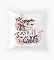 A Court of Wings and Ruin: You are a wolf... Throw Pillow