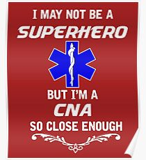 Not Superhero But CNA Poster