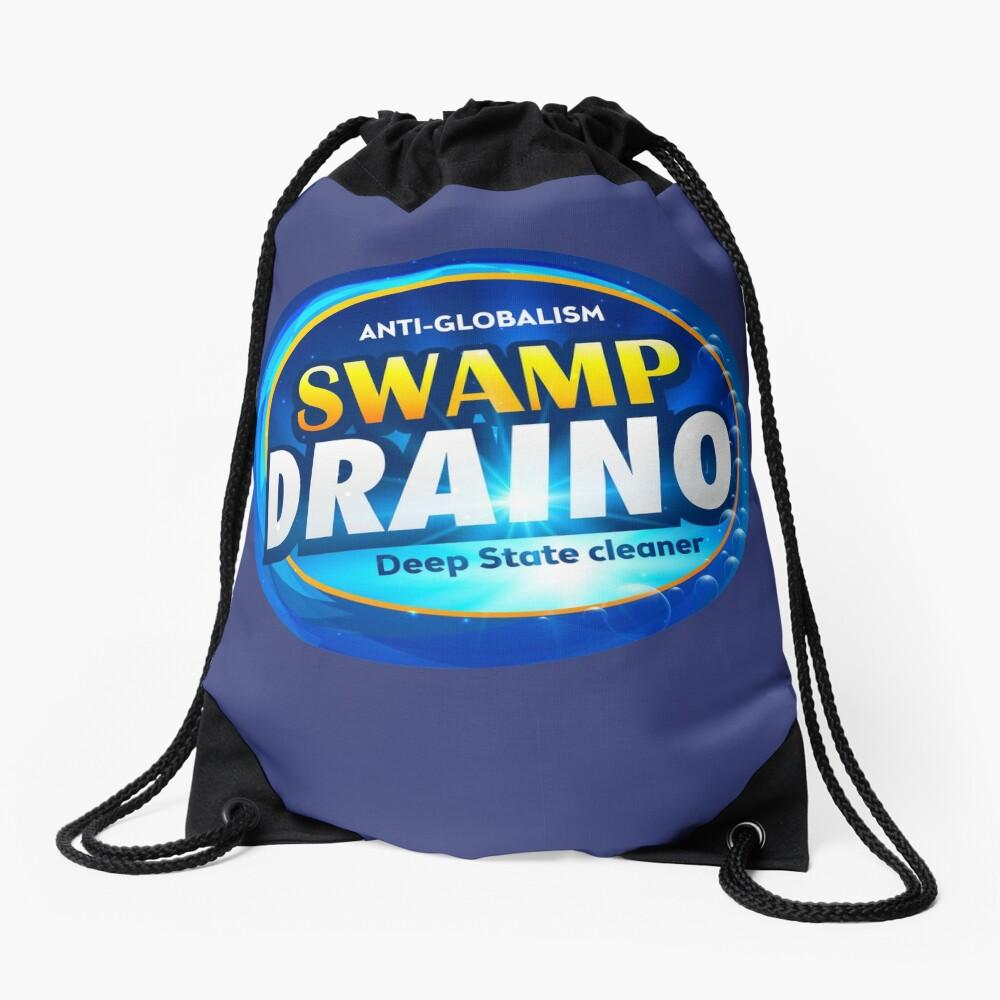 DRAIN THE SWAMP WITH SWAMP DRAINO Drawstring Bag