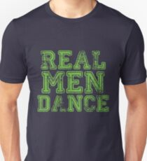 Mens Dancing Funny Design - Real Men Dance  T-Shirt