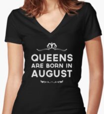 Queens Are Born In August Women's Fitted V-Neck T-Shirt
