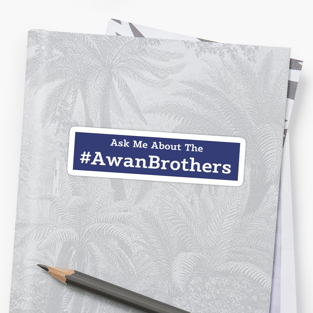 Ask Me About the Awan Brothers Sticker