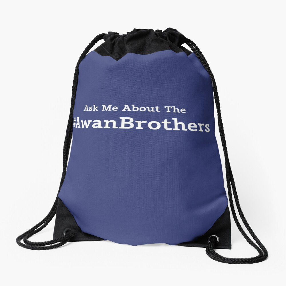 Ask Me About the Awan Brothers Drawstring Bag